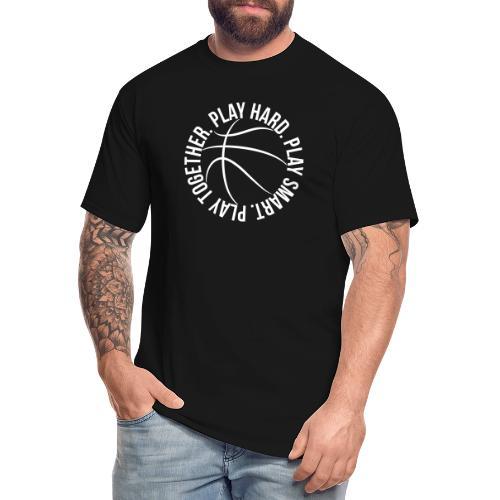 play smart play hard play together basketball team - Men's Tall T-Shirt