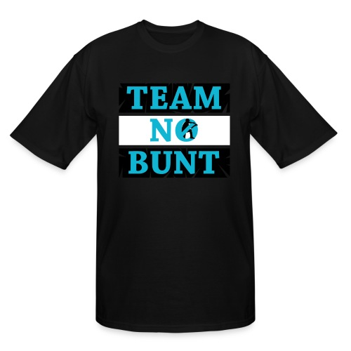 Team No Bunt - Men's Tall T-Shirt