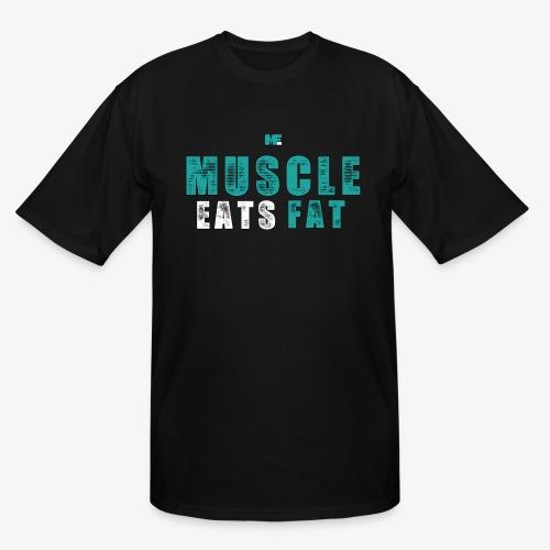 Muscle Eats Fat (Aqua White) - Men's Tall T-Shirt