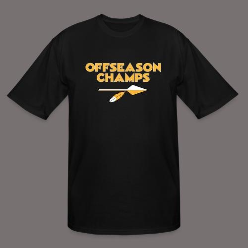 Offseason Champs - Men's Tall T-Shirt