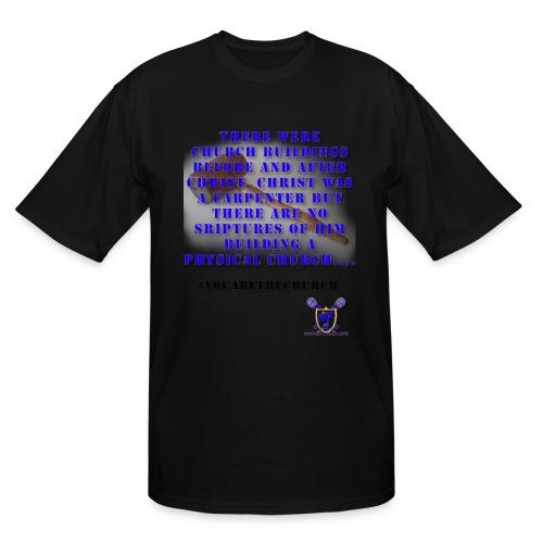 Youarethechurch - Men's Tall T-Shirt