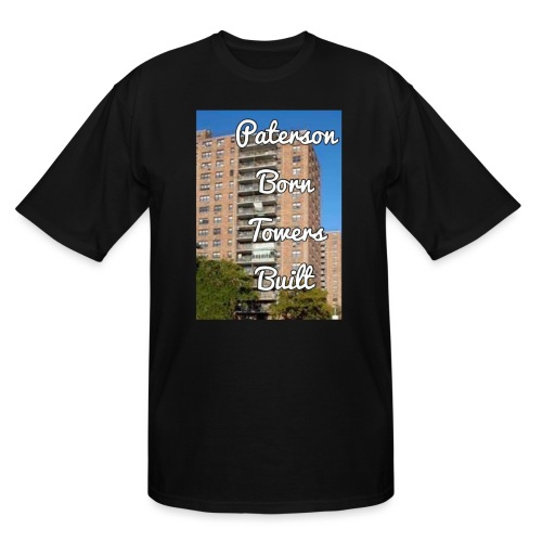 Paterson Born Towers Built - Men's Tall T-Shirt