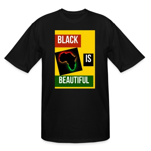 Black Is Beautiful - Men's Tall T-Shirt