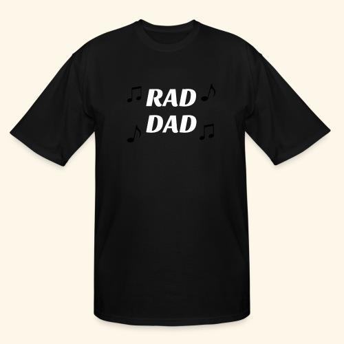 RAD DAD - Men's Tall T-Shirt