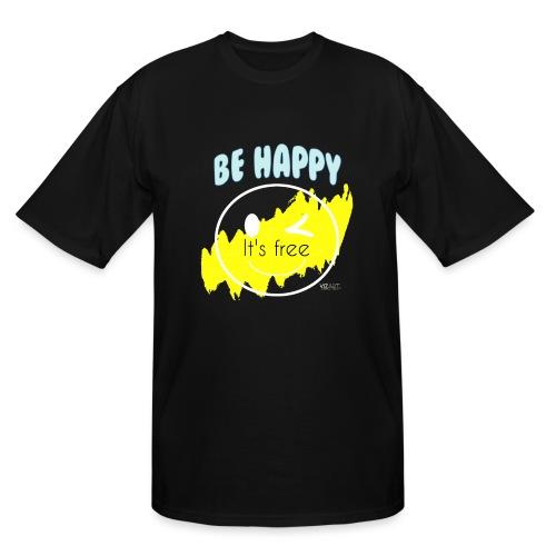 Be happy - Men's Tall T-Shirt