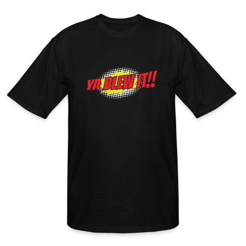 Jay and Dan Blew It T-Shirts - Men's Tall T-Shirt