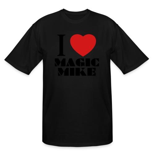 I Love Magic Mike T-Shirt - Men's Tall T-Shirt