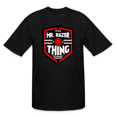 It's a Mr Razor Thing Trini - Men's Tall T-Shirt