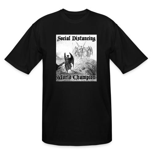 Social Distancing World Champion - Men's Tall T-Shirt