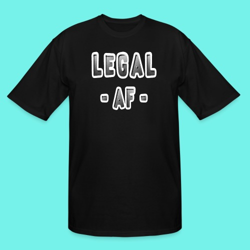 Legal AF Funny 21st Birthday Party T-Shirt - Men's Tall T-Shirt
