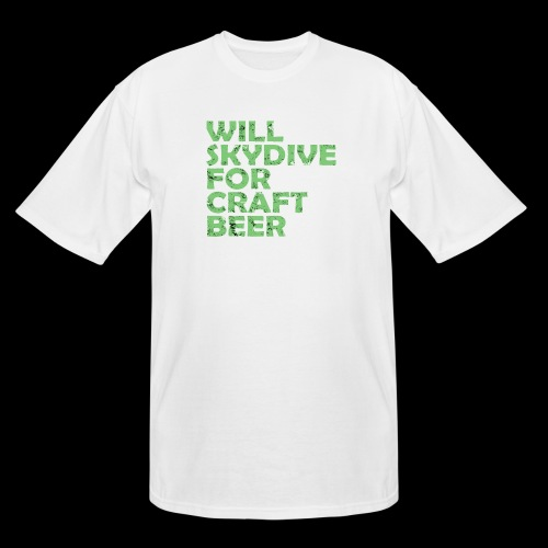 skydive for craft beer - Men's Tall T-Shirt