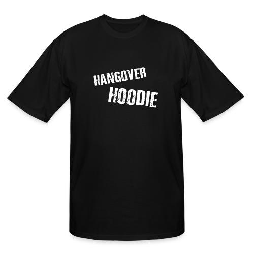 Hangover Hoodie - Men's Tall T-Shirt