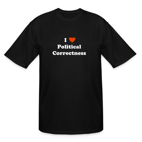 I Heart Political Correctness - Men's Tall T-Shirt
