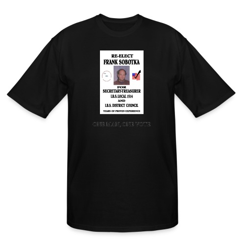 One Man One Vote - Men's Tall T-Shirt