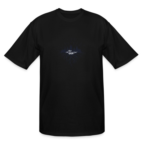 Keep the Wild in You T-shirts and Products - Men's Tall T-Shirt
