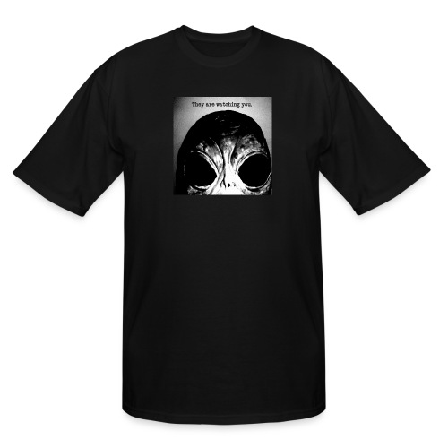 They are watching you - Men's Tall T-Shirt
