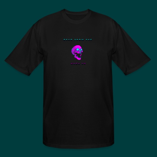 Dead from the neck up - Men's Tall T-Shirt