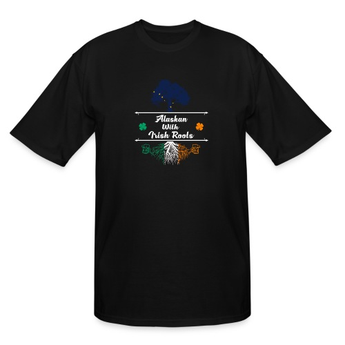 ALASKAN WITH IRISH ROOTS - Men's Tall T-Shirt