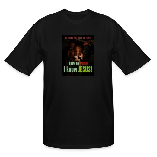 I know no fear - I know Jesus! Illustration & text - Men's Tall T-Shirt