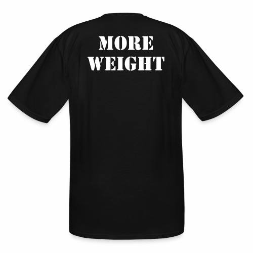 """More weight"" Quote by Giles Corey in 1692. - Men's Tall T-Shirt"