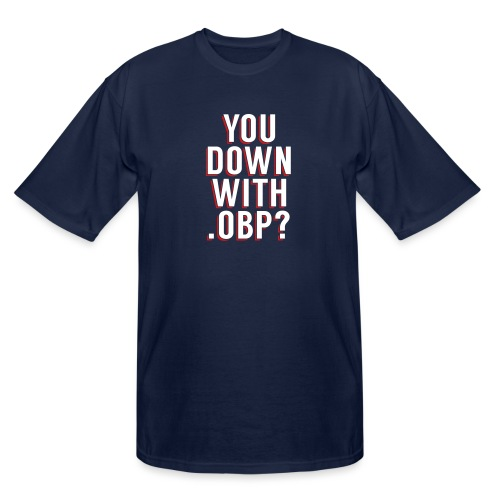 You Down with .OBP? (Detroit, Houston) - Men's Tall T-Shirt