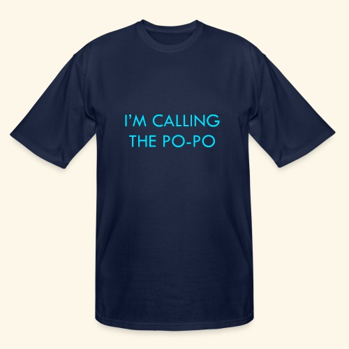 I'M CALLING THE PO-PO | ABBEY HOBBO INSPIRED - Men's Tall T-Shirt