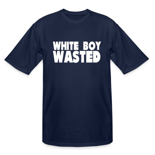 White Boy Wasted - Men's Tall T-Shirt