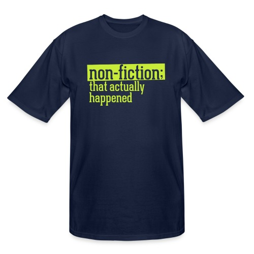 non fiction.png - Men's Tall T-Shirt