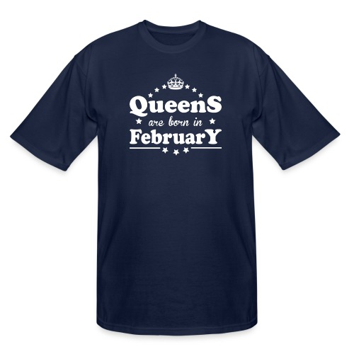 Queens are born in February - Men's Tall T-Shirt