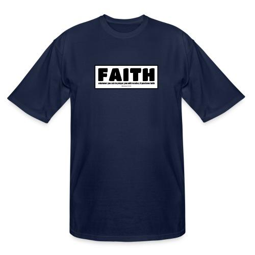 Faith - Faith, hope, and love - Men's Tall T-Shirt
