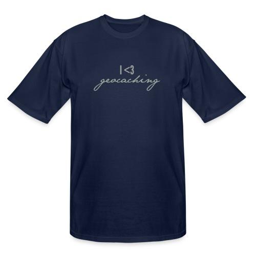 I love geocaching - Men's Tall T-Shirt