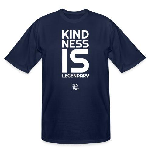 Kindness is Legendary - Men's Tall T-Shirt