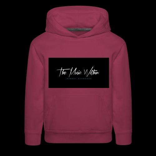 the music within mens hoodie - Kids' Premium Hoodie