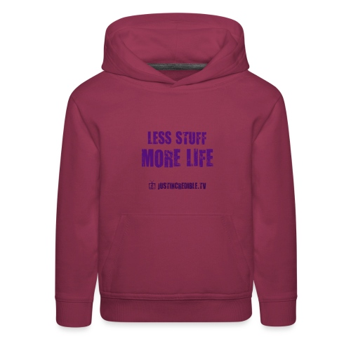 Less Stuff More Life - Kids' Premium Hoodie