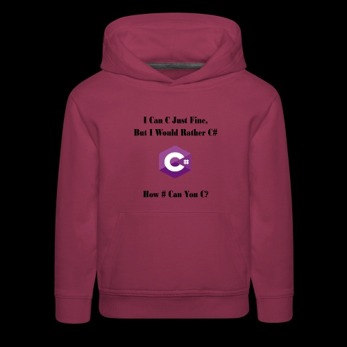 C Sharp Funny Saying - Kids' Premium Hoodie