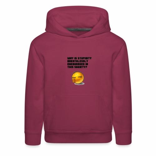 Breathless Stupidity - Kids' Premium Hoodie