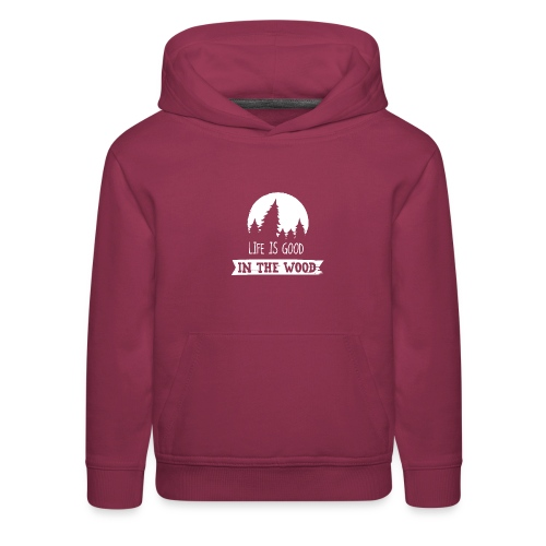 Good Life In The Wood - Kids' Premium Hoodie