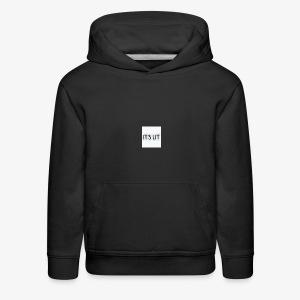 Its lit Hoodie - Kids' Premium Hoodie