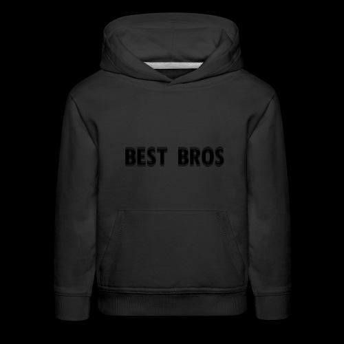 BEST BROS! - Kids' Premium Hoodie