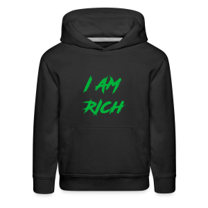 I AM RICH (WASTE YOUR MONEY) - Kids' Premium Hoodie