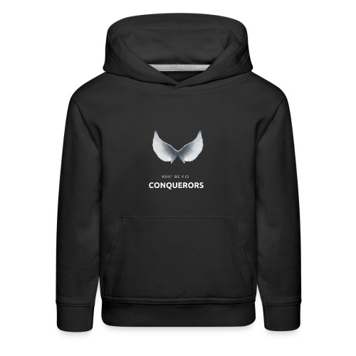 what we r is conquerors black line - Kids' Premium Hoodie