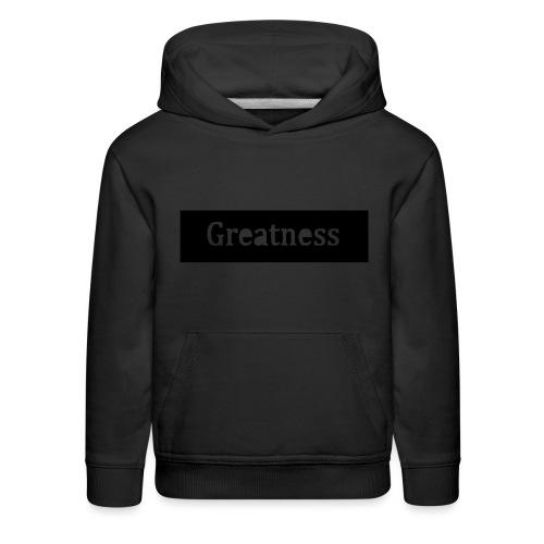 Greatness - Kids' Premium Hoodie