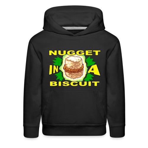 NUGGET in a BISCUIT - Kids' Premium Hoodie