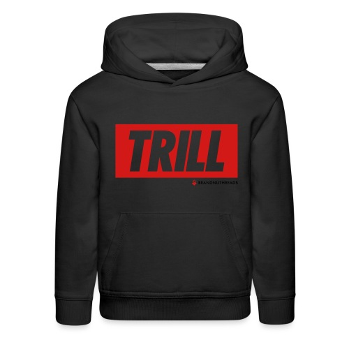 trill red iphone - Kids' Premium Hoodie