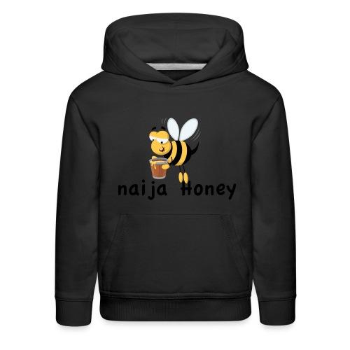 naija honey... - Kids' Premium Hoodie