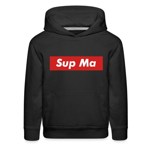 Sup Ma - Kids' Premium Hoodie