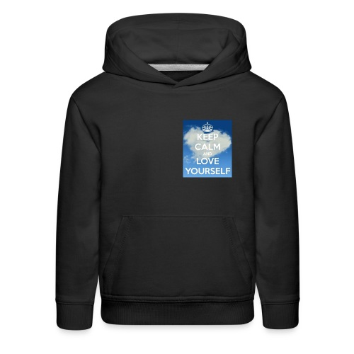 Keep calm and love yourself - Kids' Premium Hoodie