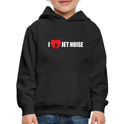 I Love Jet Noise Aviation Heart - Kids' Premium Hoodie