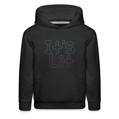 2-Tone It's Lit! Design - Kids' Premium Hoodie