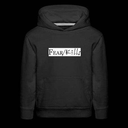 Fear/Kills 1 - Kids' Premium Hoodie